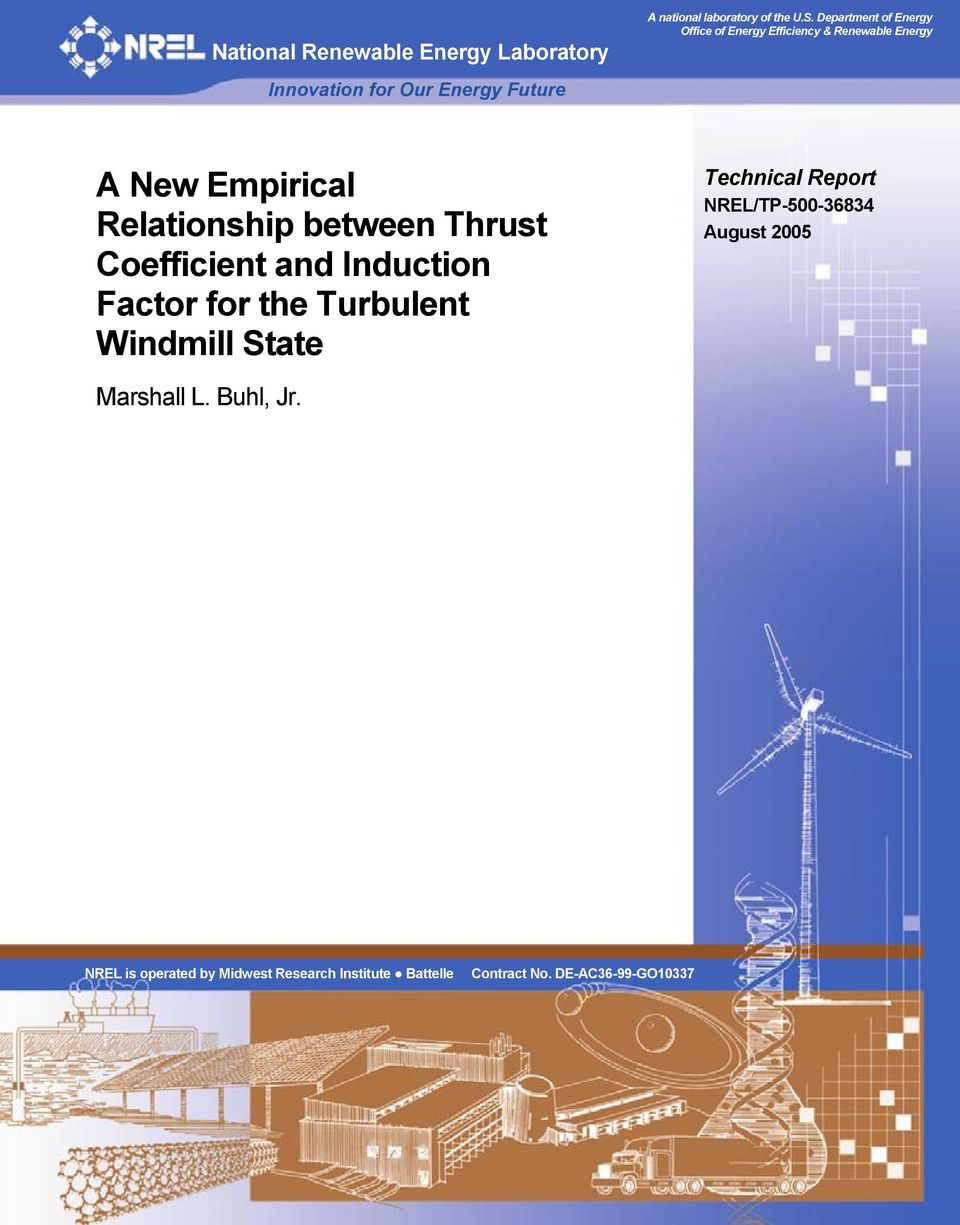 Thrust Coefficient and Induction Factor for the Turbulent Windmill State Technical Report NREL/TP-500-36834