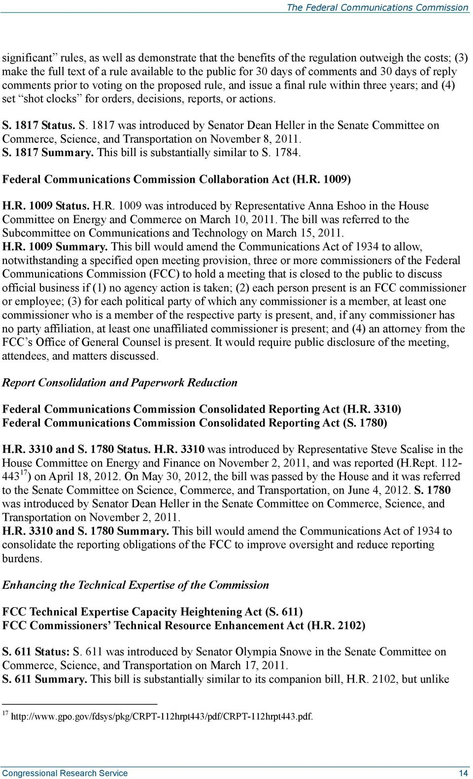 1817 Status. S. 1817 was introduced by Senator Dean Heller in the Senate Committee on Commerce, Science, and Transportation on November 8, 2011. S. 1817 Summary.