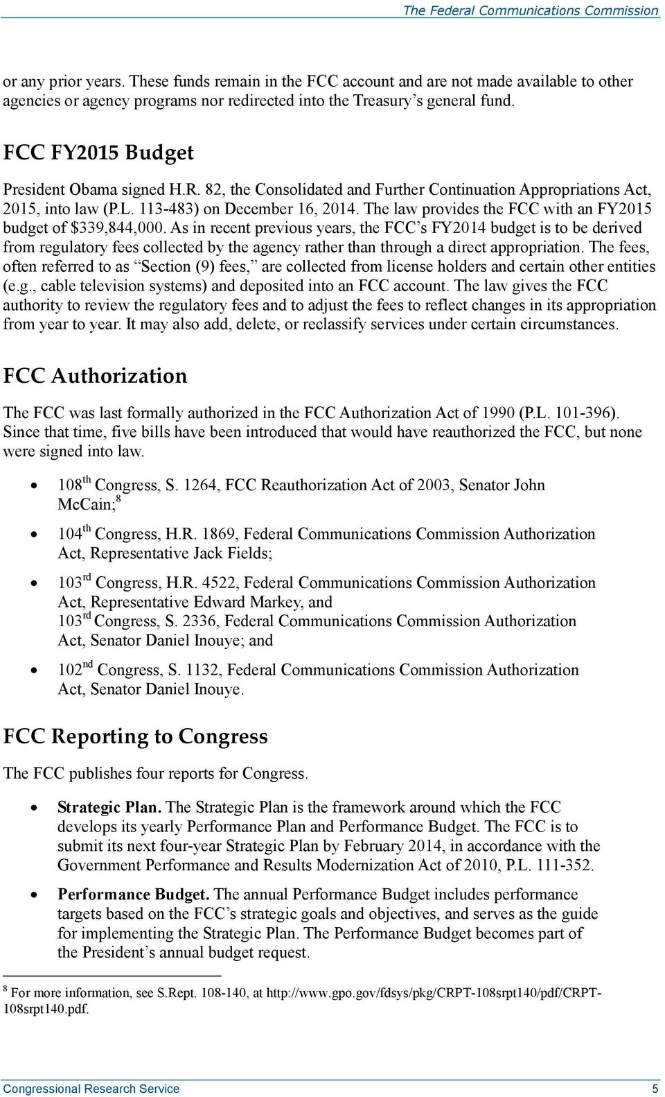 The law provides the FCC with an FY2015 budget of $339,844,000.