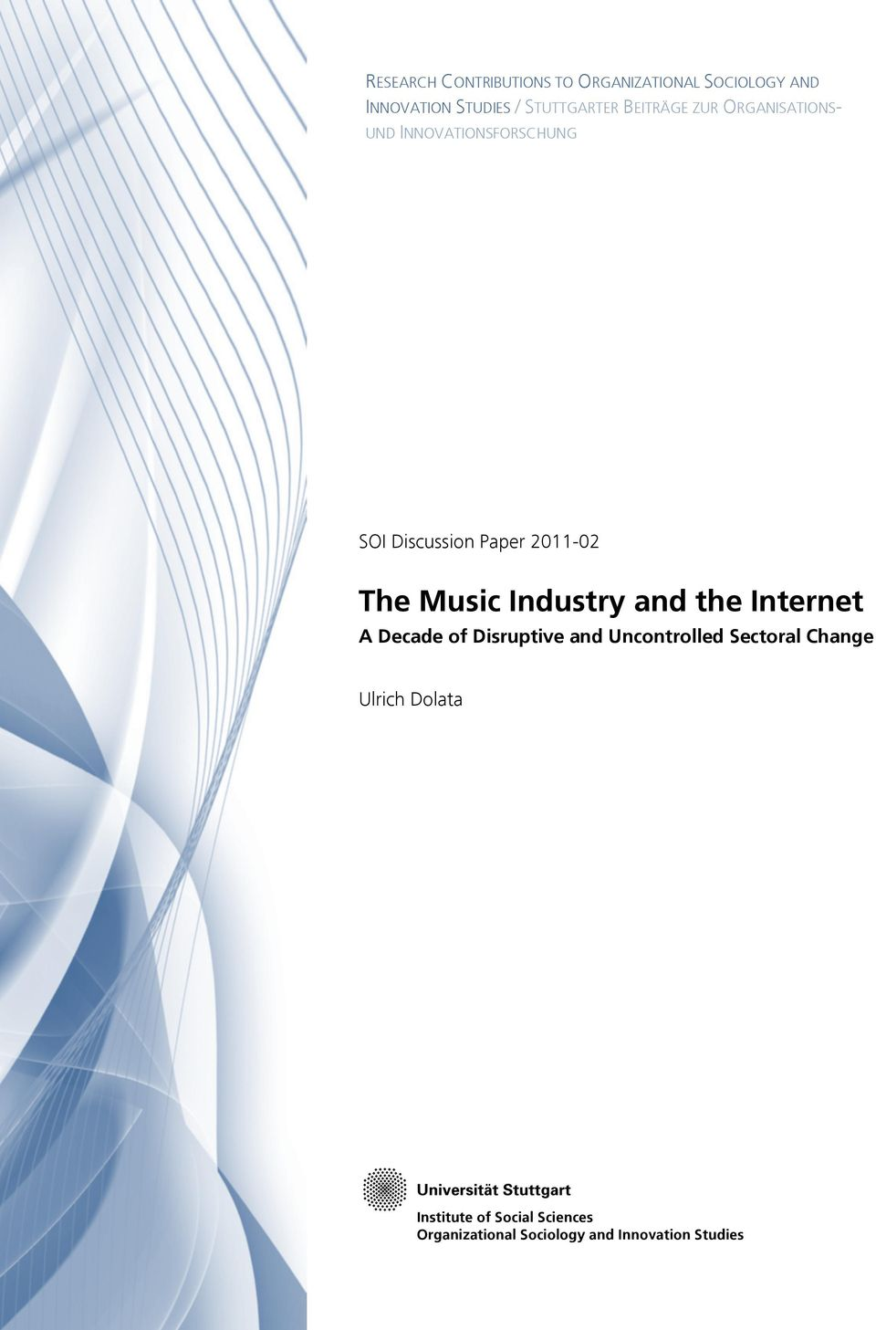 02 The Music Industry and the Internet A Decade of Disruptive and Uncontrolled Sectoral