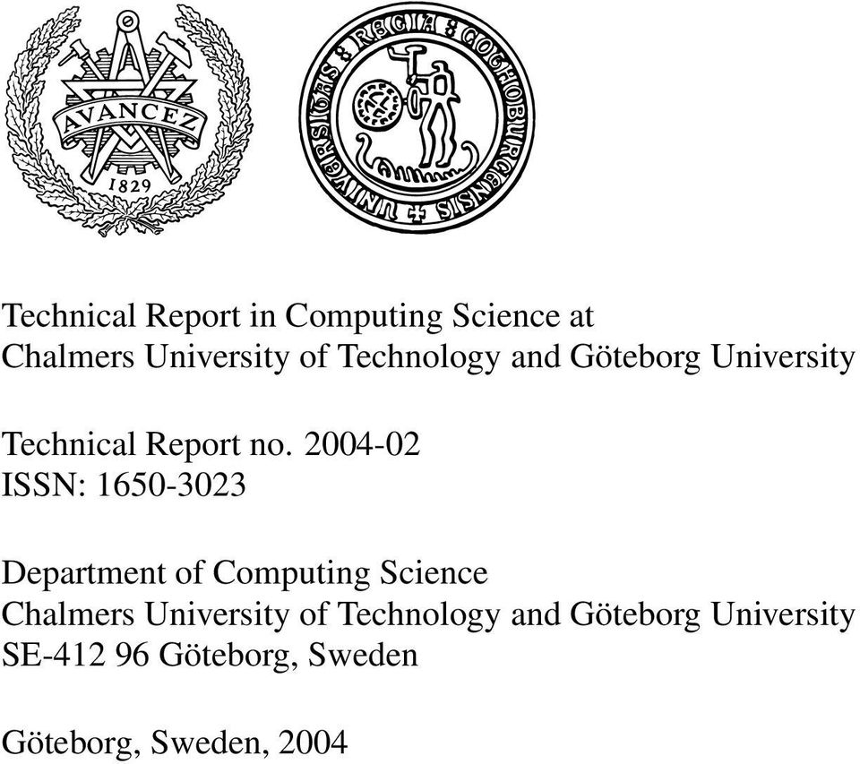 2004-02 ISSN: 1650-3023 Department of Computing Science Chalmers