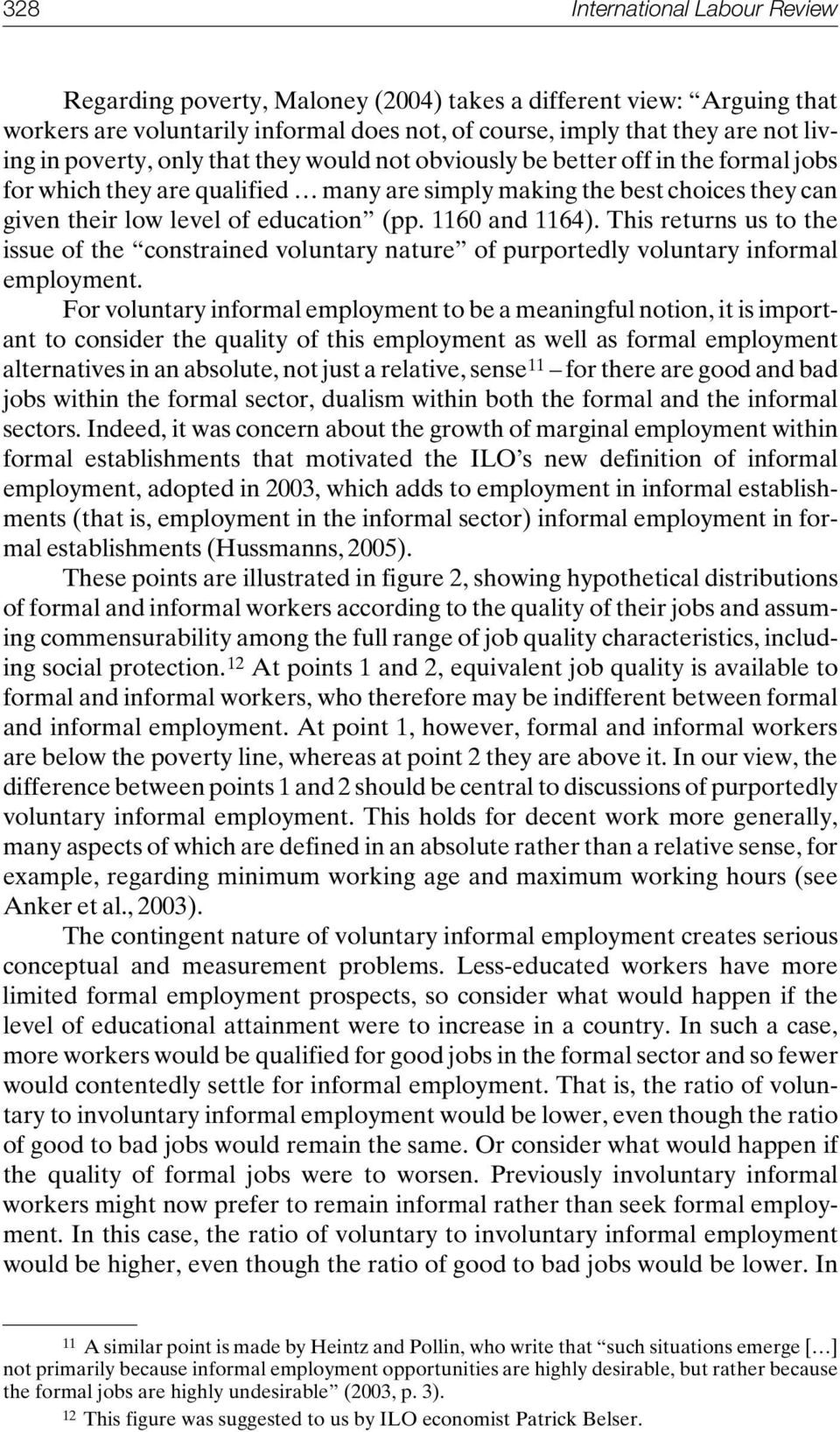 1160 and 1164). This returns us to the issue of the constrained voluntary nature of purportedly voluntary informal employment.