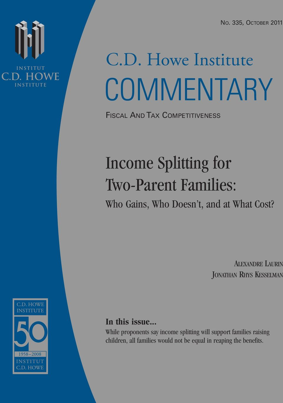 Howe Institute FISCAL AND TAX COMPETITIVENESS Income Splitting for Two-Parent Families: Who