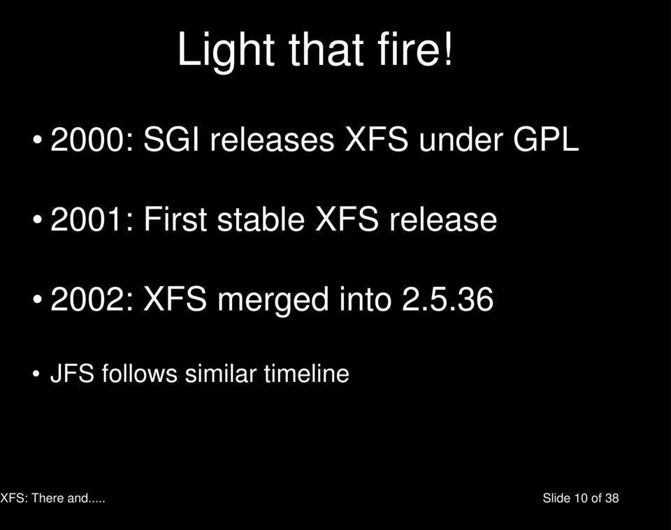 First stable XFS release 2002: XFS merged