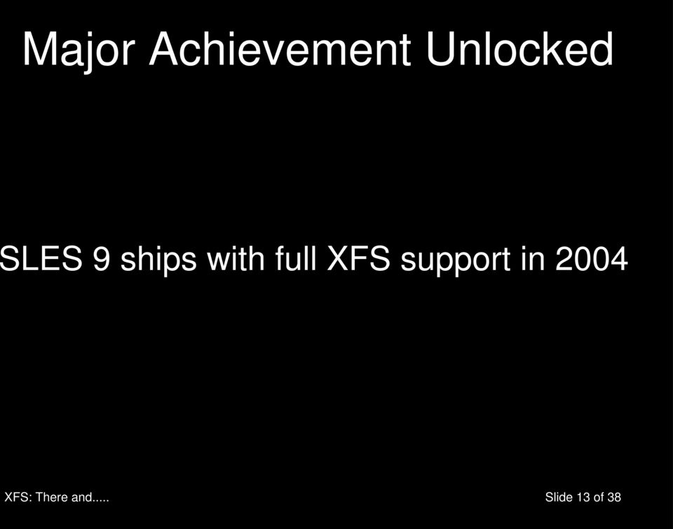 with full XFS support in
