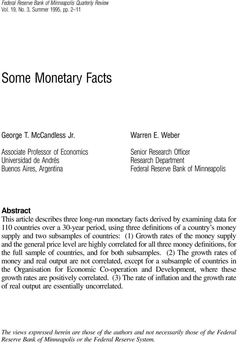 Weber Senior Research Officer Research Department Federal Reserve Bank of Minneapolis Abstract This article describes three long-run monetary facts derived by examining data for 110 countries over a