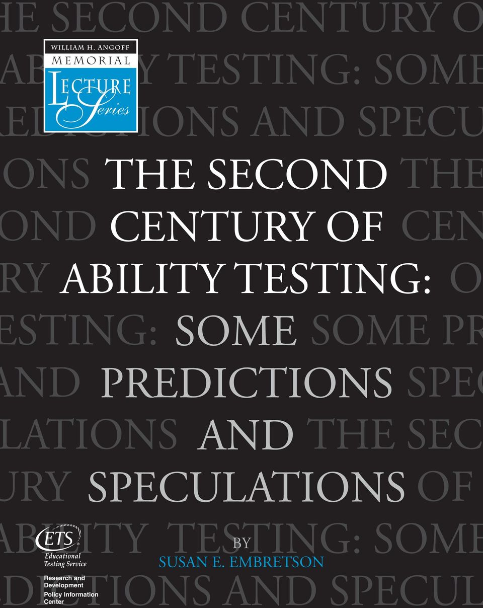 ND PREDICTIONS SPEC ATIONS AND THE SEC RY SPECULATIONS OF BILITY TESTING: SOME BY