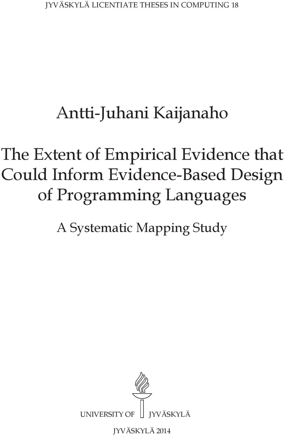 Inform Evidence-Based Design of Programming Languages A