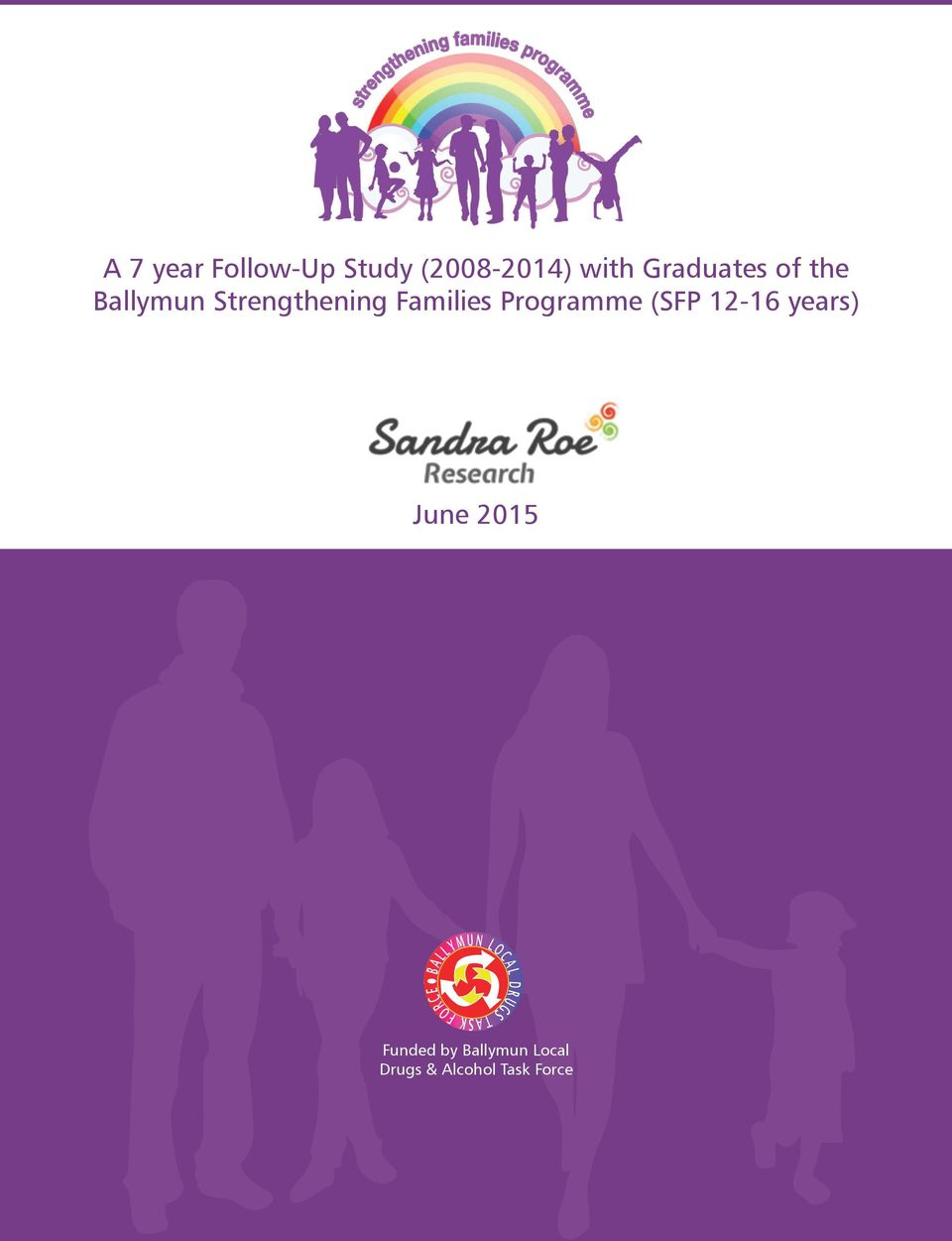 the Ballymun Strengthening Families Programme (SFP 12-16