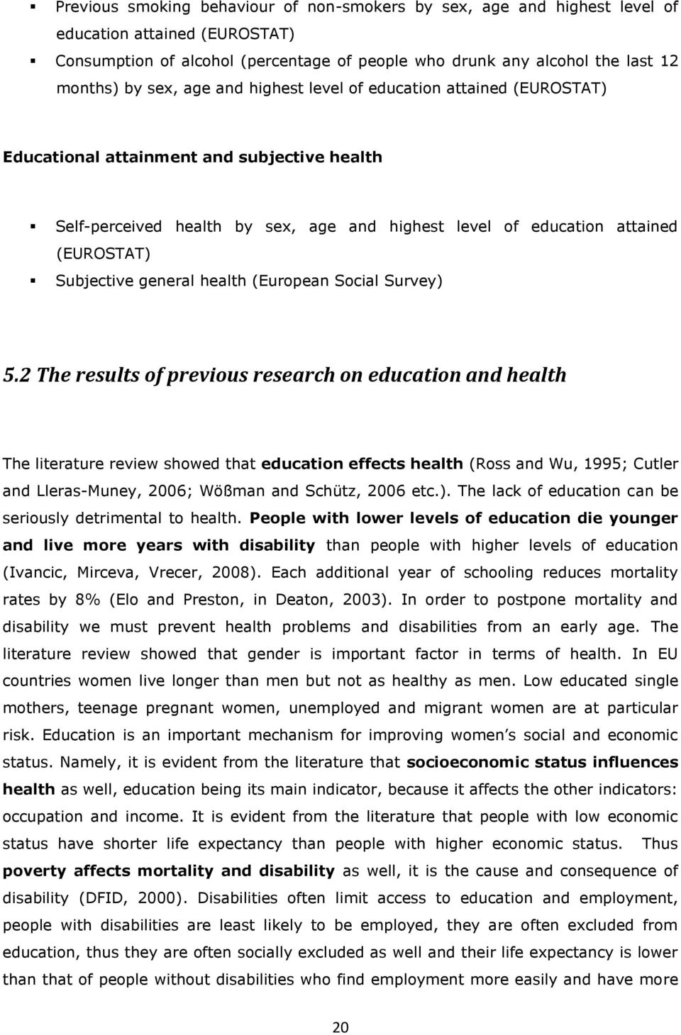 general health (European Social Survey) 5.