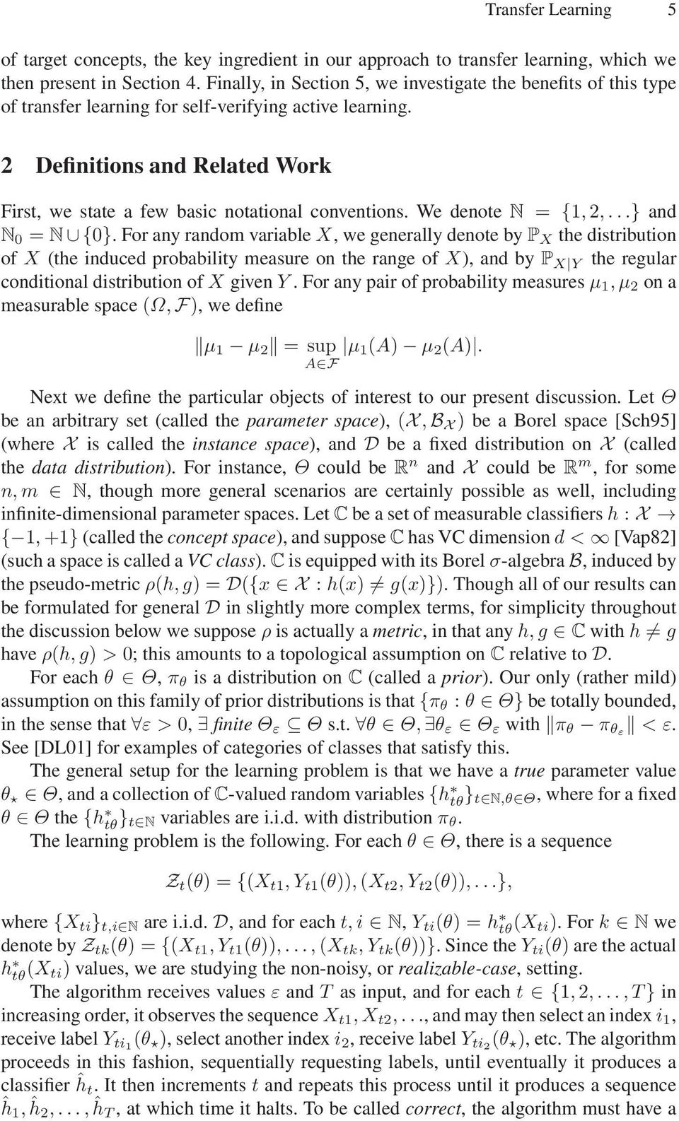 2 Definitions and Related Work First, we state a few basic notational conventions. We denote N = {1,2,...} and N 0 = N {0}.