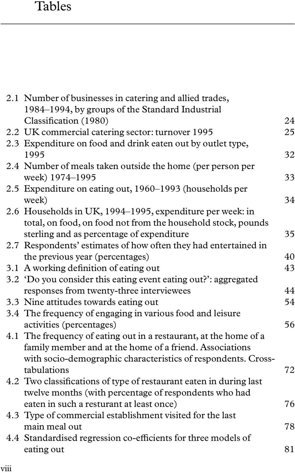 5 Expenditure on eating out, 1960 1993 (households per week) 34 n2.