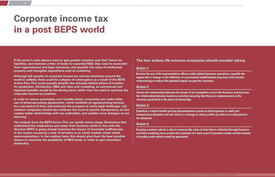 Although full equality of corporate income tax and tax incentives around the world is unlikely, there could be a degree of convergence as a result of the BEPS Action Plan.