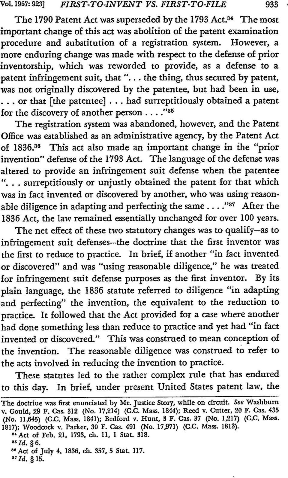 "However, a more enduring change was made with respect to the defense of prior inventorship, which was reworded to provide, as a defense to a patent infringement suit, that ""."