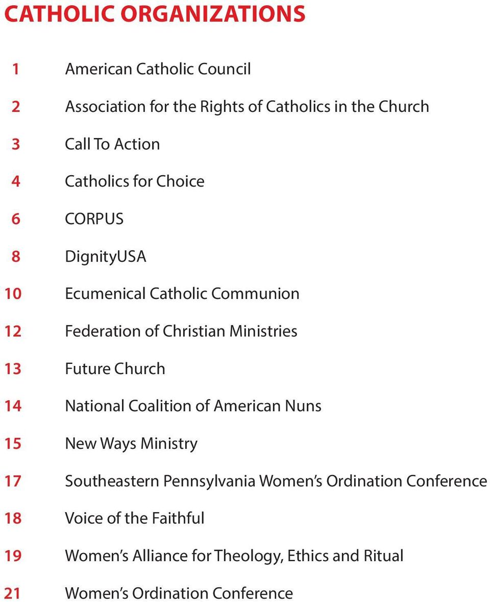 Ministries 13 Future Church 14 National Coalition of American Nuns 15 New Ways Ministry 17 Southeastern Pennsylvania