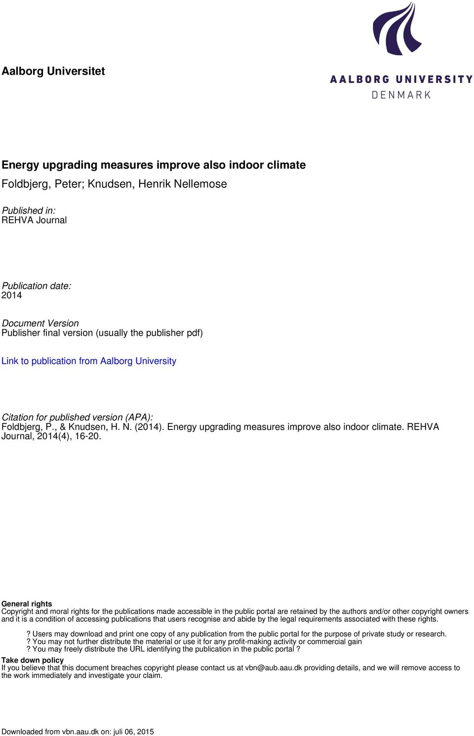 Energy upgrading measures improve also indoor climate. REHVA Journal, 2014(4), 16-20.
