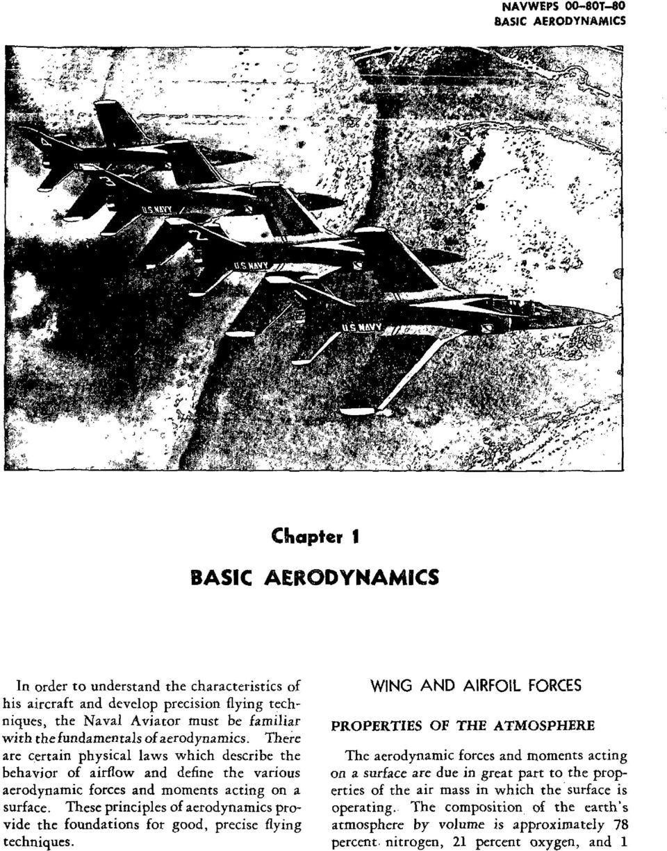 These principles of aerodynamics provide the foundations for good, precise flying techniques.