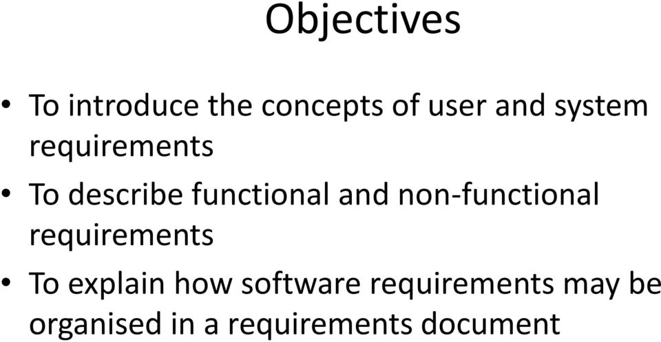 non-functional requirements To explain how