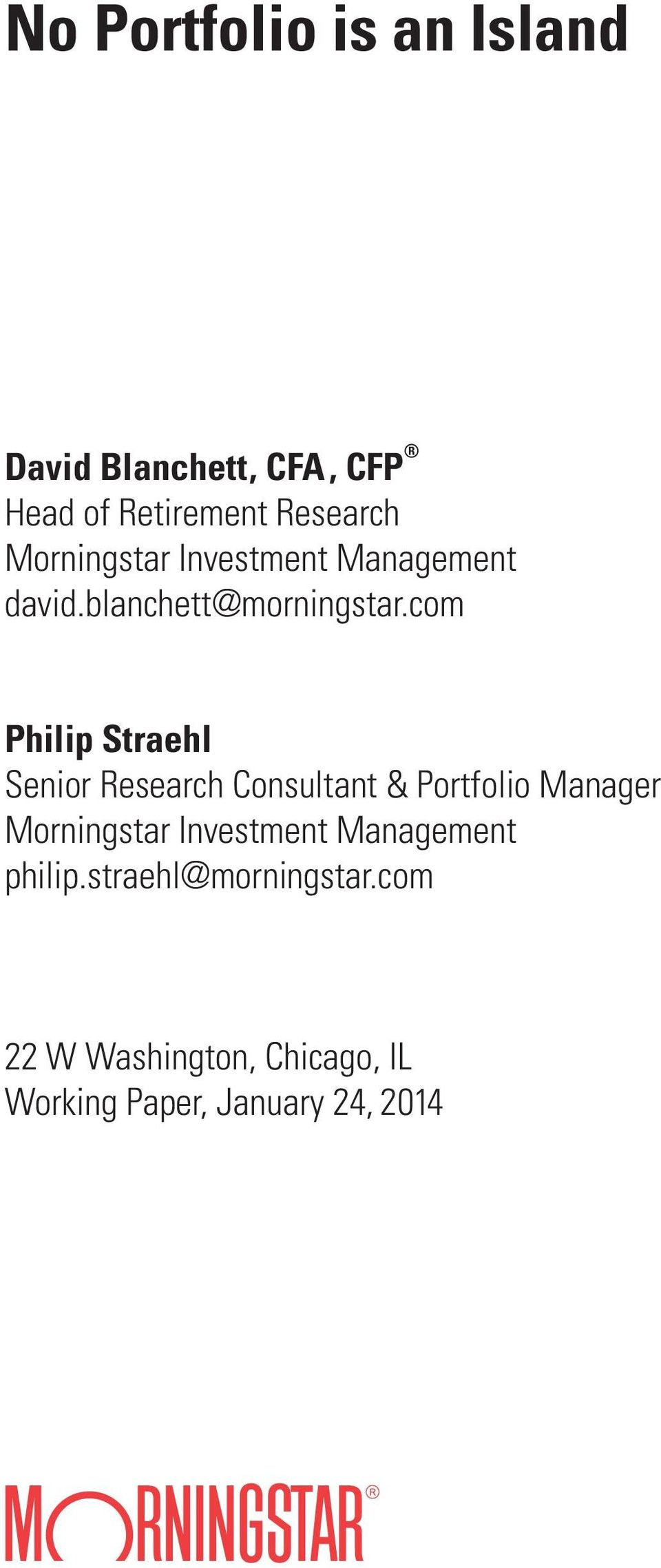 com Philip Straehl Senior Research Consultant & Portfolio Manager Morningstar