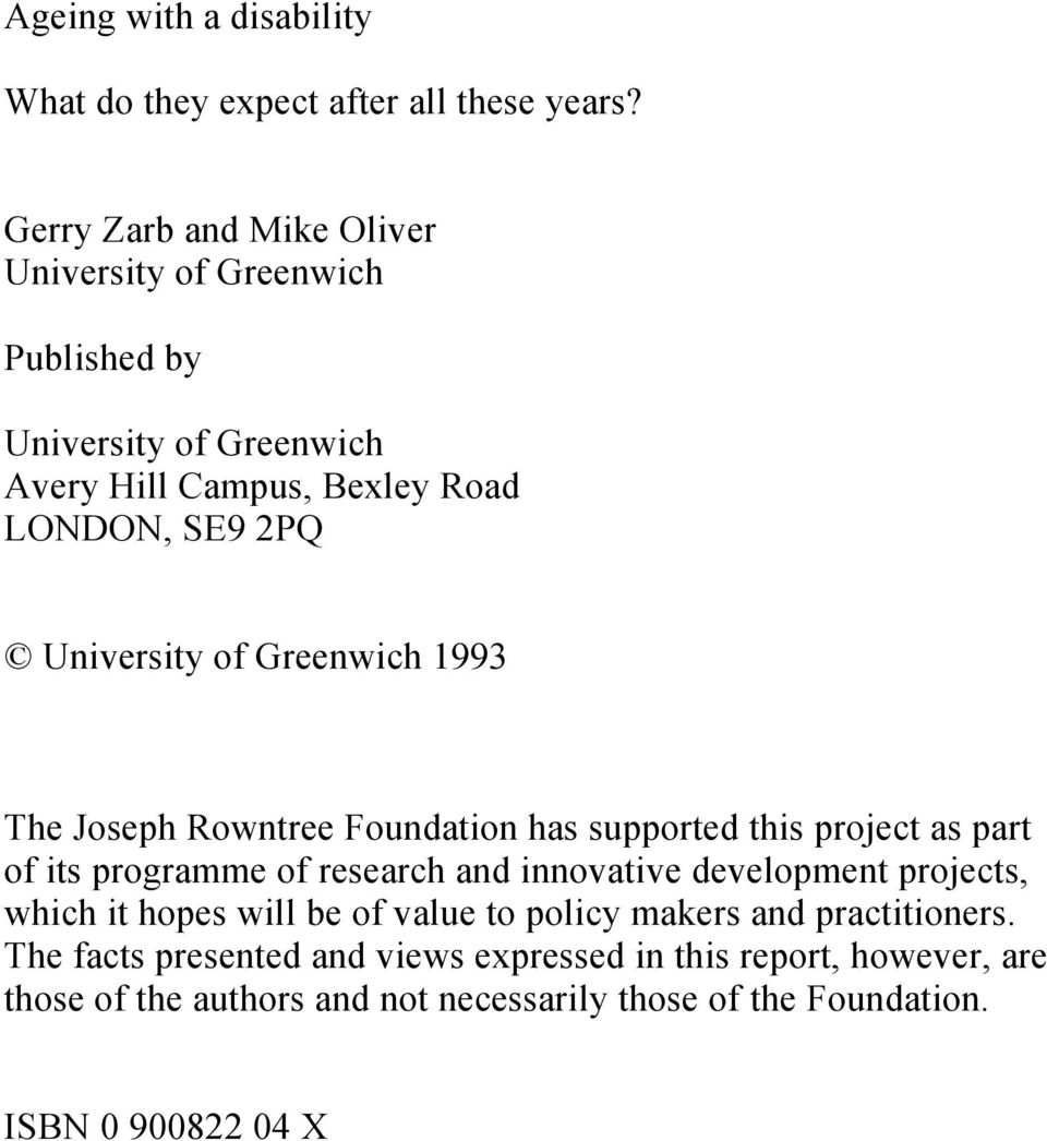 of Greenwich 1993 The Joseph Rowntree Foundation has supported this project as part of its programme of research and innovative development
