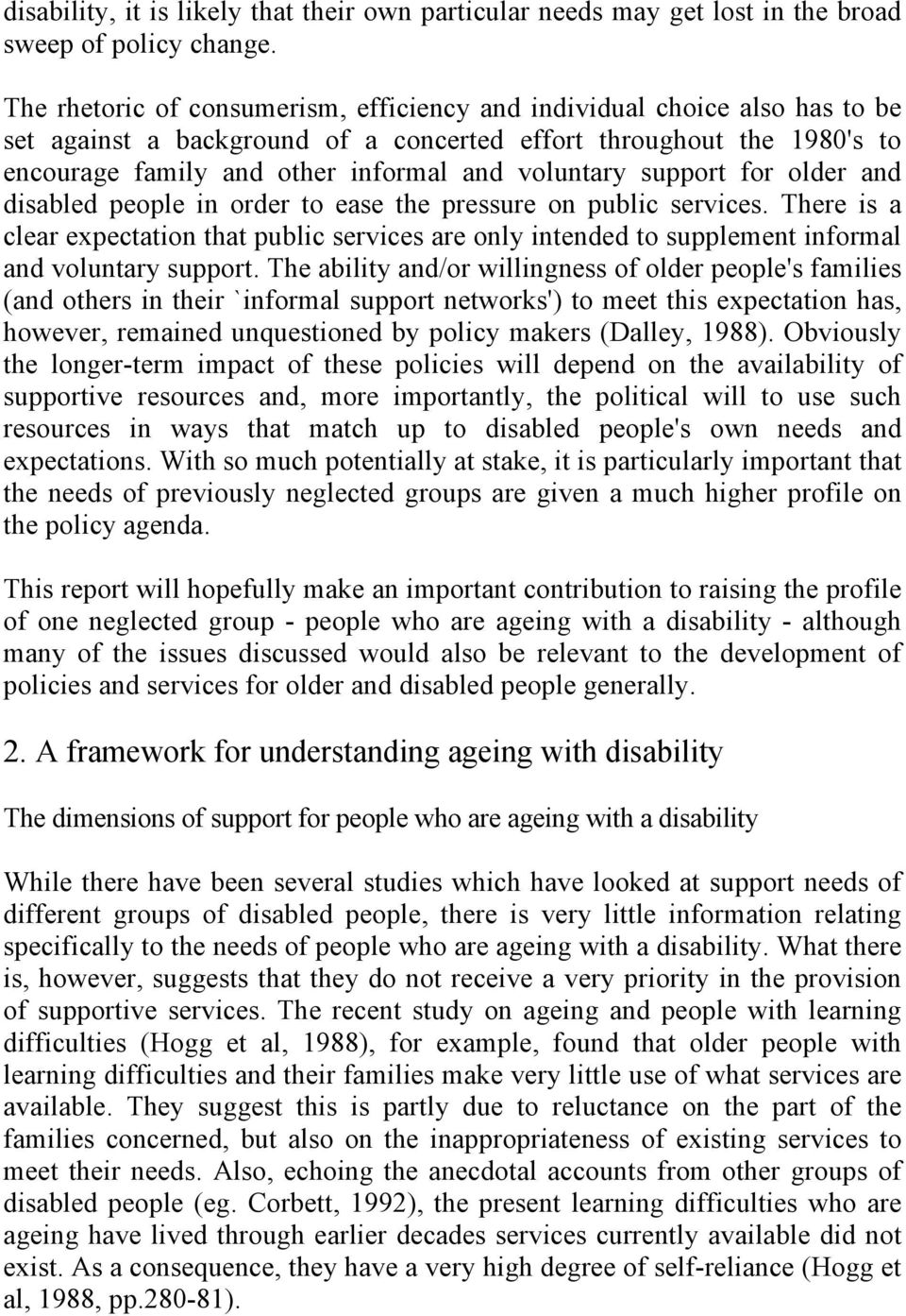 support for older and disabled people in order to ease the pressure on public services.
