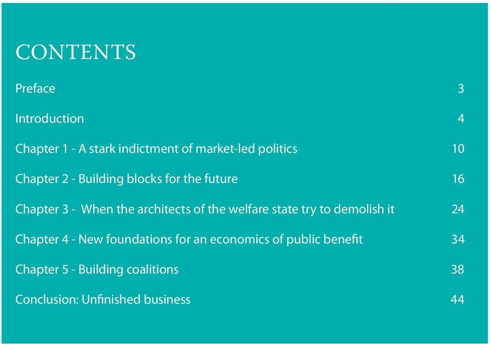architects of the welfare state try to demolish it 24 Chapter 4 - New foundations for