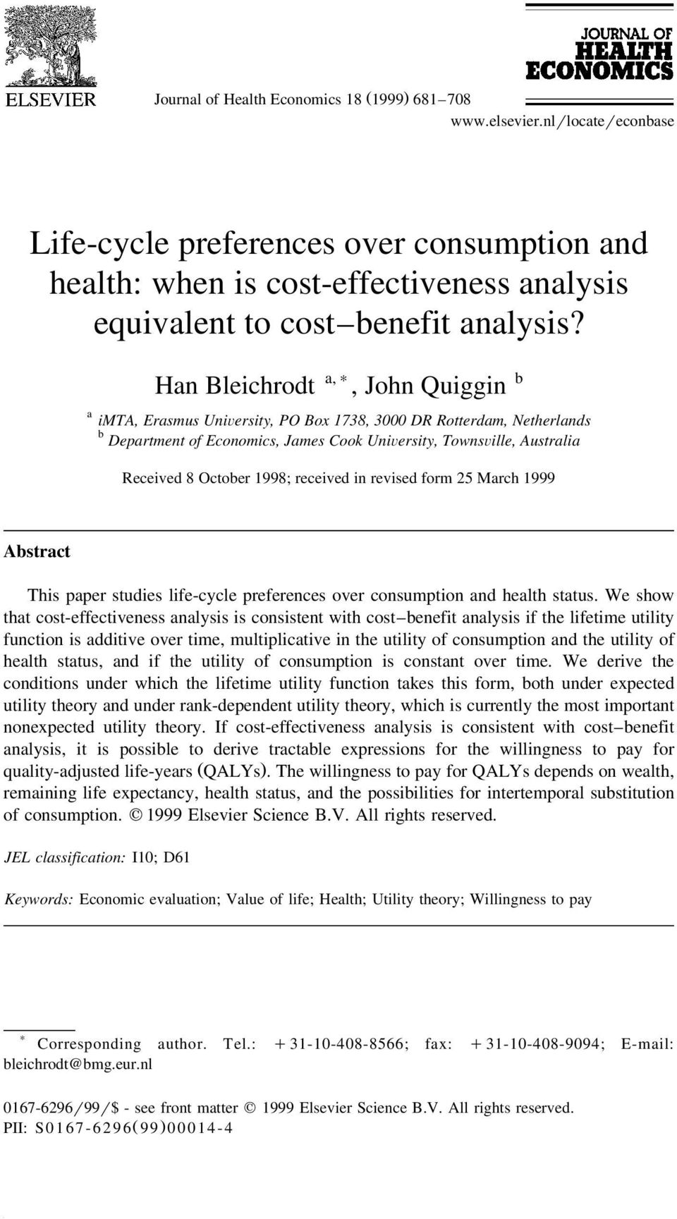 received in revised form 25 March 999 Abstract his paper studies life-cycle preferences over consumption and health status.
