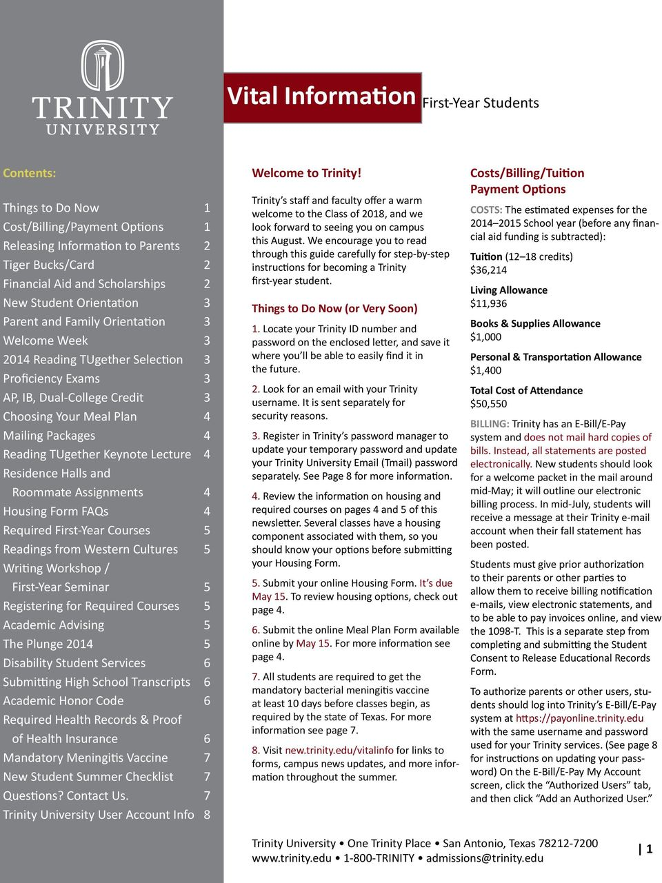 TUgether Keynote Lecture 4 Residence Halls and Roommate Assignments 4 Housing Form FAQs 4 Required First-Year Courses 5 Readings from Western Cultures 5 Writing Workshop / First-Year Seminar 5