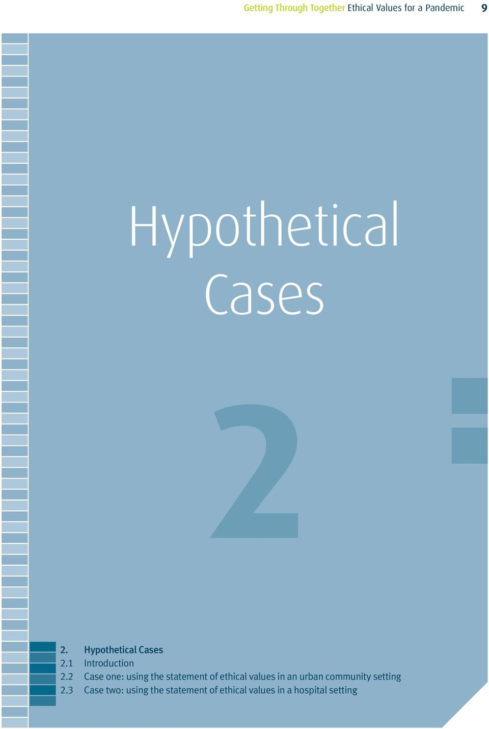 2 Case one: using the statement of ethical values in an urban