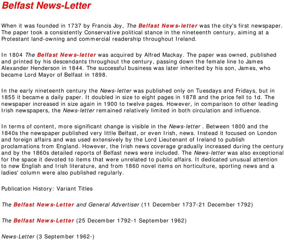 In 1804 The Belfast News-letter was acquired by Alfred Mackay.