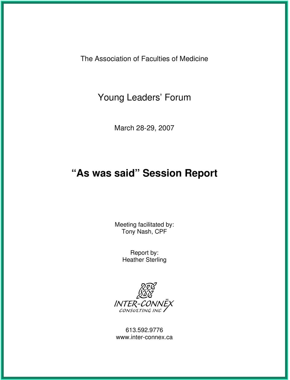 Report Meeting facilitated by: Tony Nash, CPF