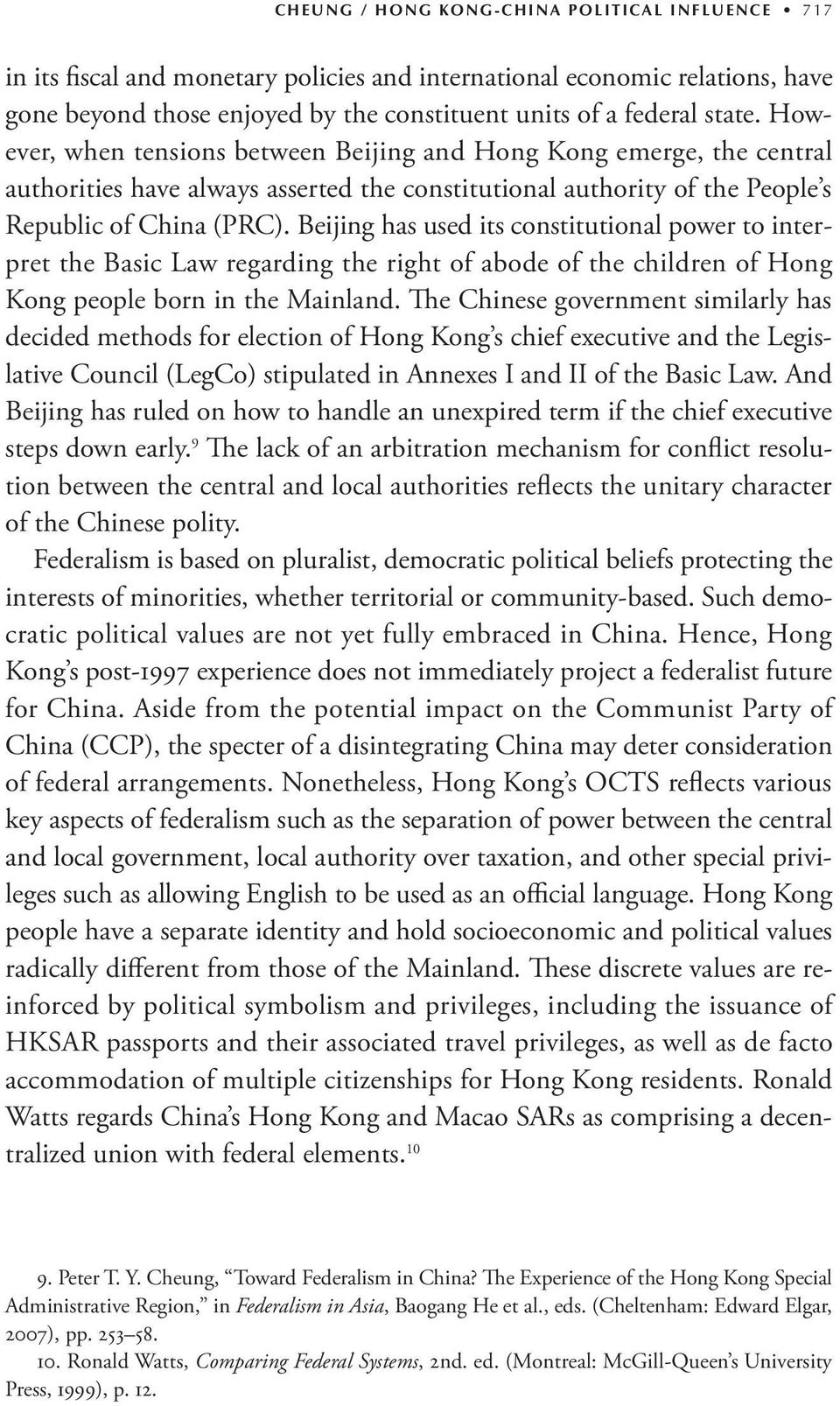 Beijing has used its constitutional power to interpret the Basic Law regarding the right of abode of the children of Hong Kong people born in the Mainland.