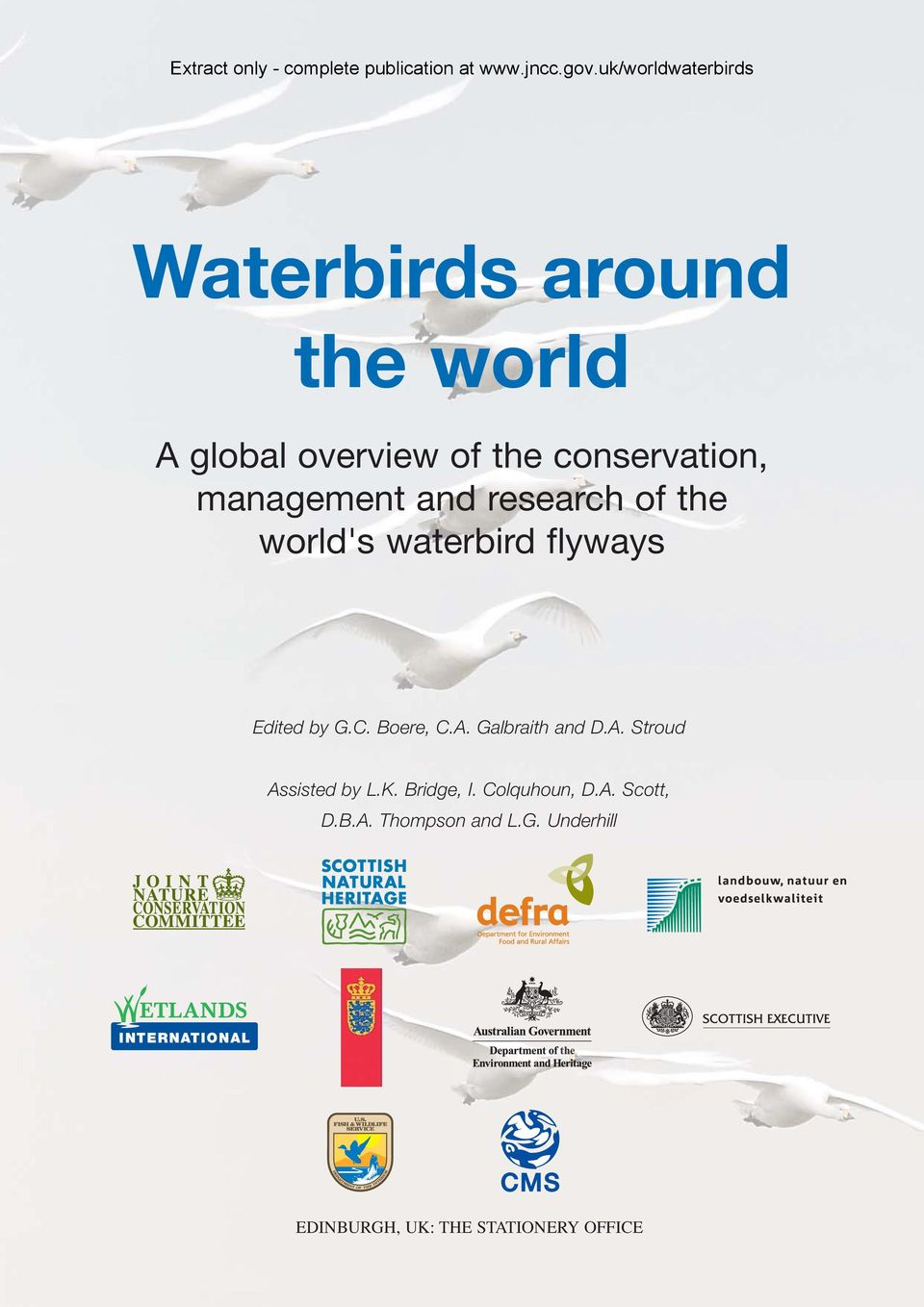 management and research of the world's waterbird flyways Edited by G.C. Boere, C.A.
