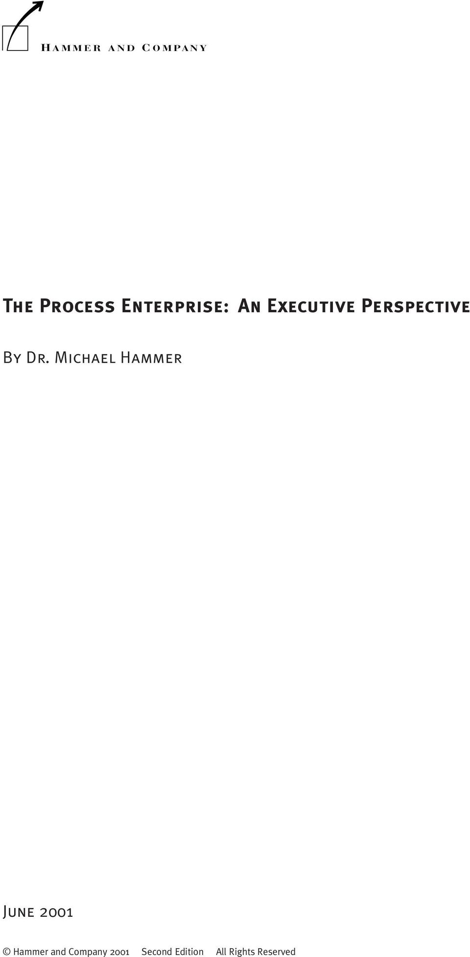 Dr. Michael Hammer June 2001 Hammer and
