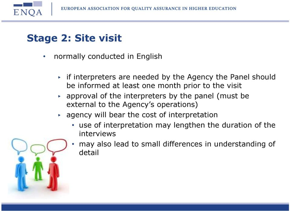be external to the Agency s operations) agency will bear the cost of interpretation use of