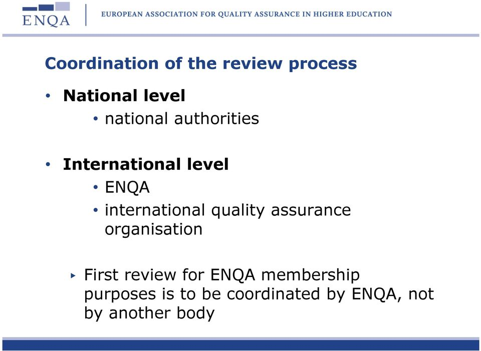 international quality assurance organisation First review