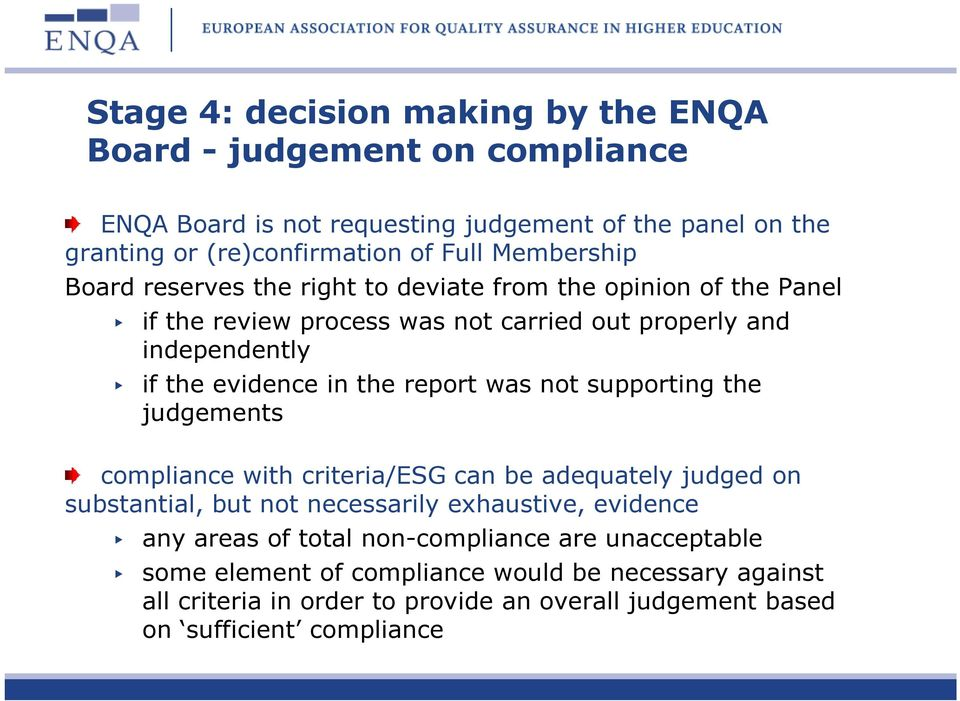 report was not supporting the judgements compliance with criteria/esg can be adequately judged on substantial, but not necessarily exhaustive, evidence any areas of
