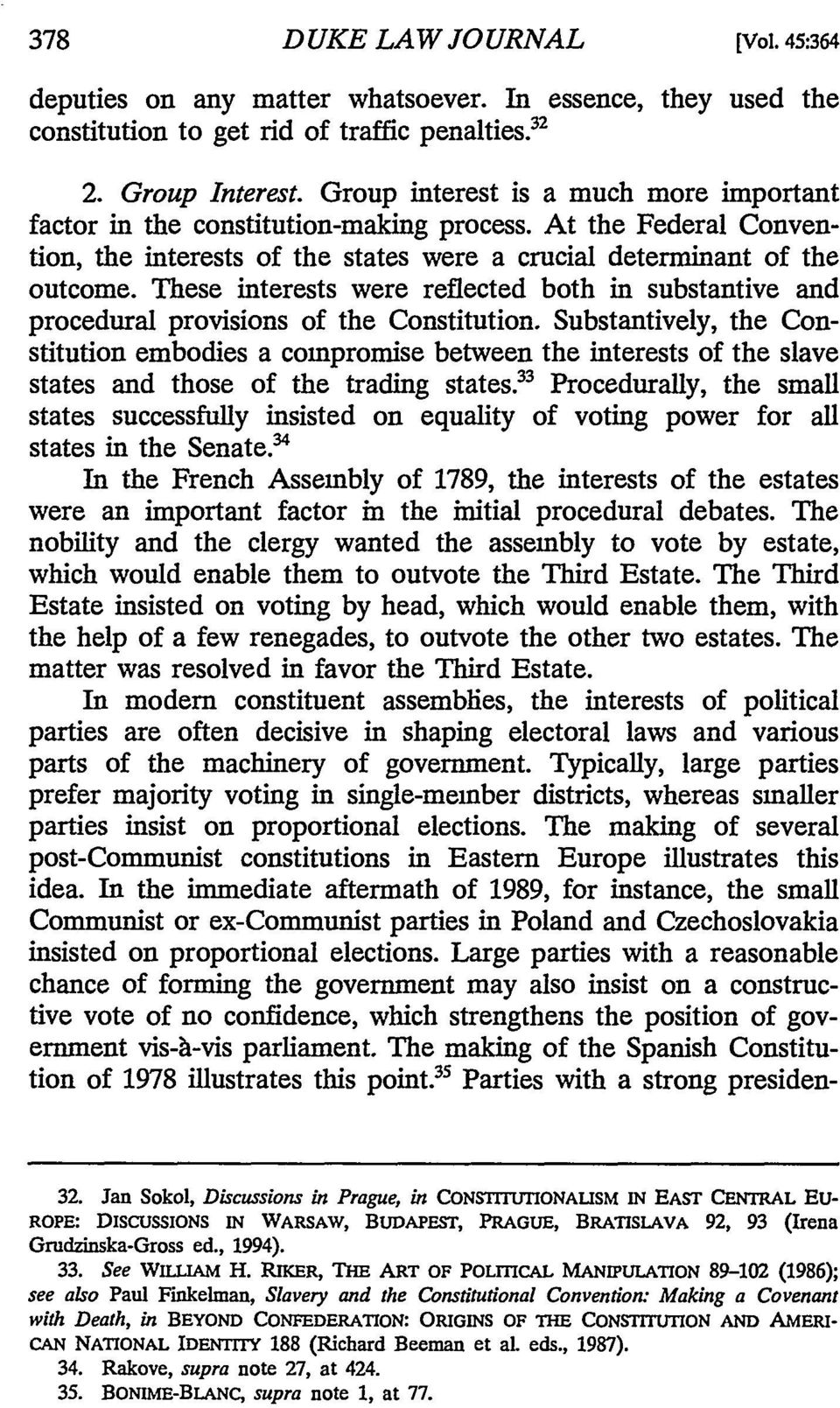 These interests were reflected both in substantive and procedural provisions of the Constitution.