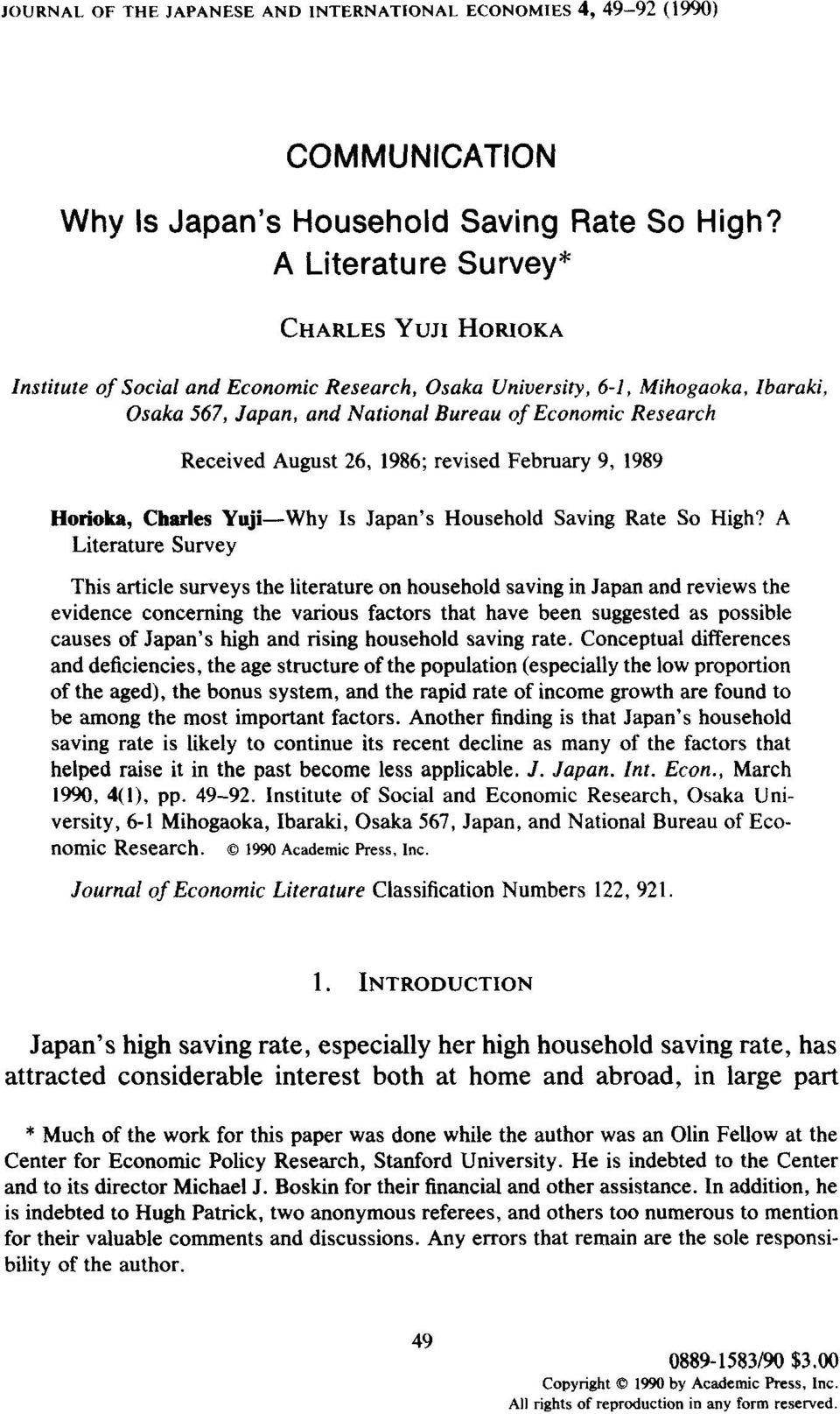 August 26, 1986; revised February 9, 1989 Horioka, Charles Yuji-Why Is Japan s Household Saving Rate So High?