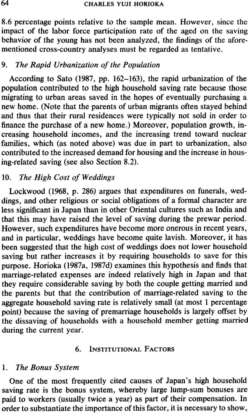 be regarded as tentative. 9. The Rapid Urbanization of the Population According to Sato (1987, pp.