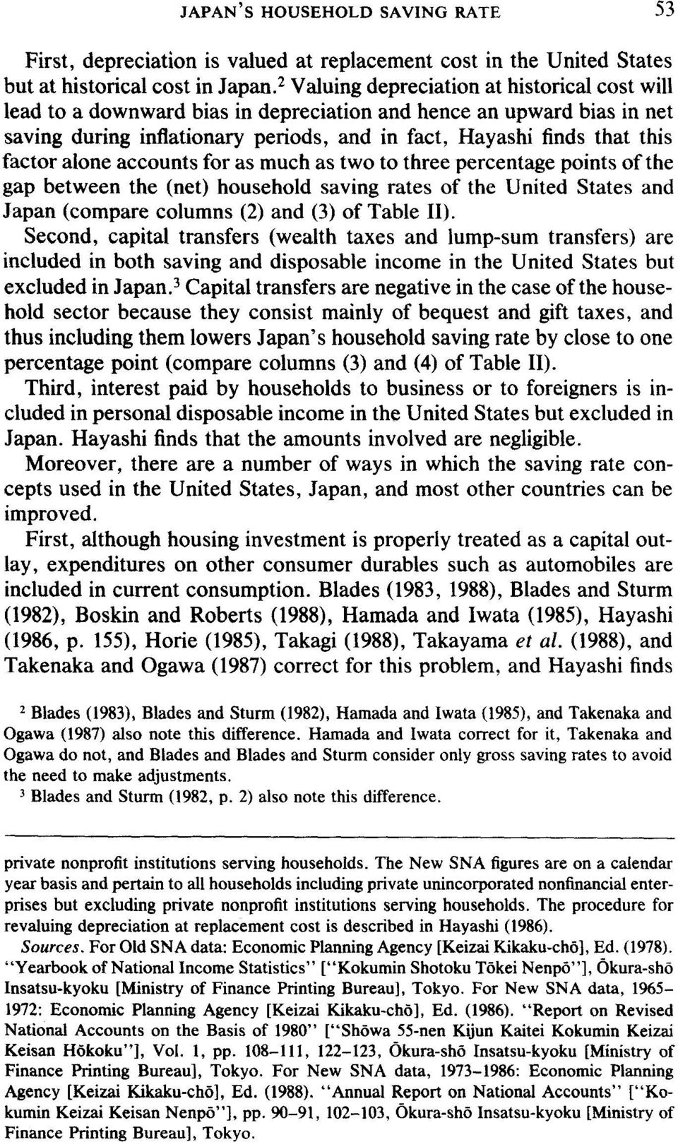points of the gap between the (net) household saving rates of the United States and Japan (compare columns (2) and (3) of Table II).