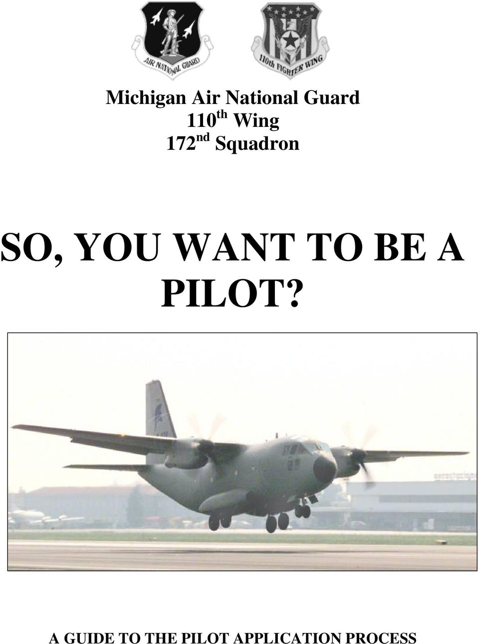 SO, YOU WANT TO BE A PILOT?