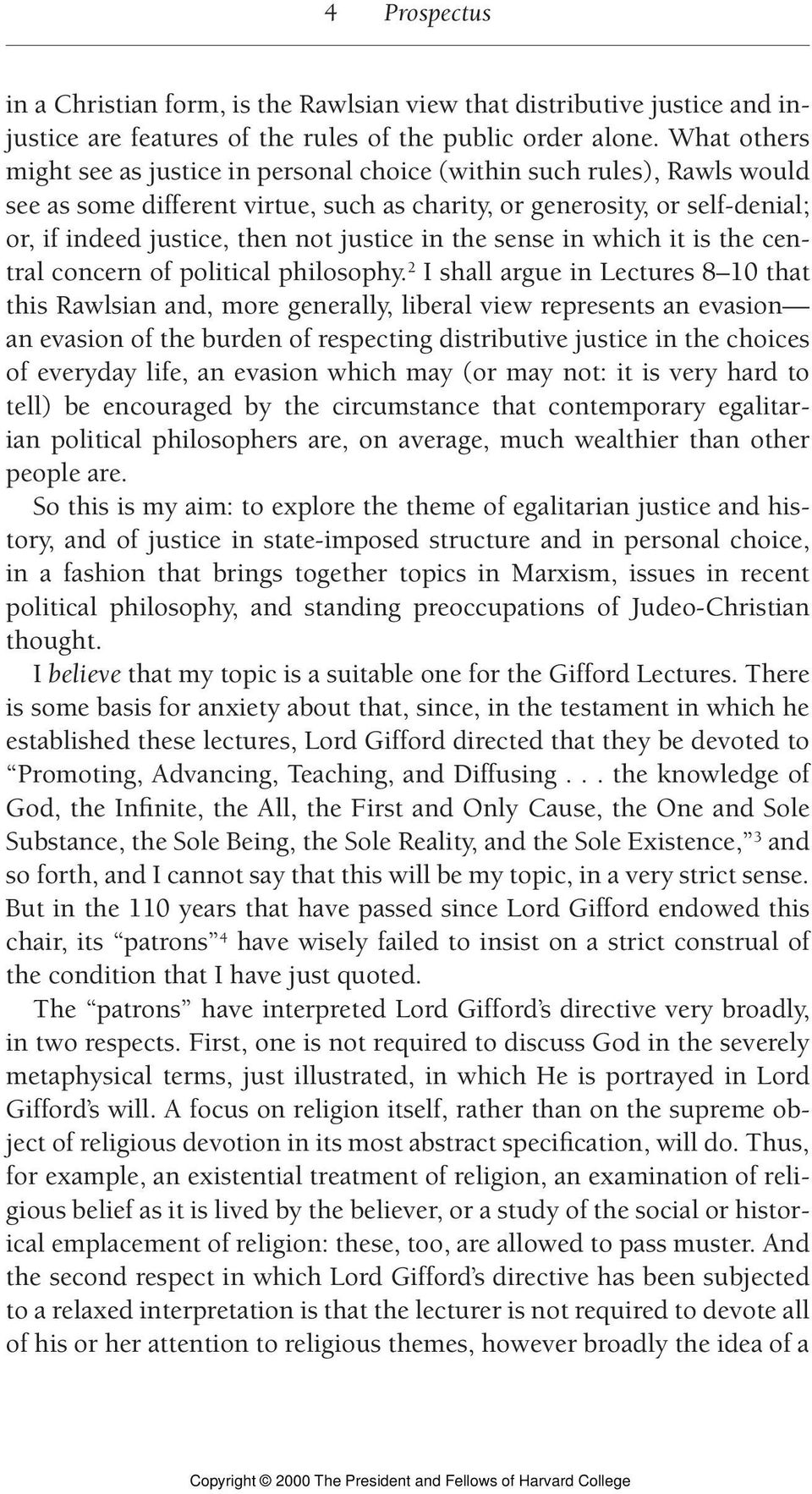 justice in the sense in which it is the central concern of political philosophy.