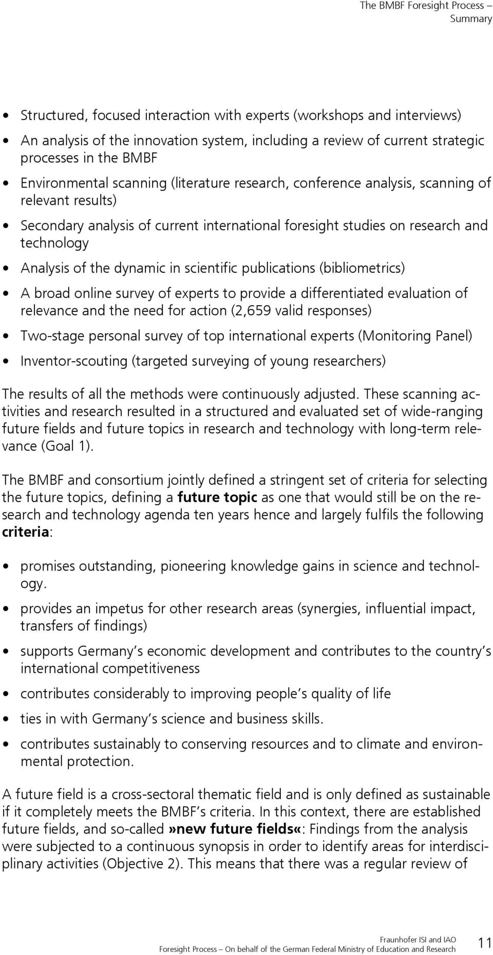 Analysis of the dynamic in scientific publications (bibliometrics) A broad online survey of experts to provide a differentiated evaluation of relevance and the need for action (2,659 valid responses)