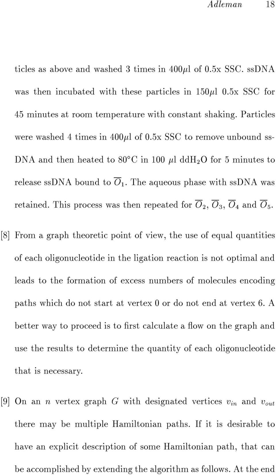 The aqueous phase with ssdna was retained. This process was then repeated for O 2, O 3, O 4 and O 5.