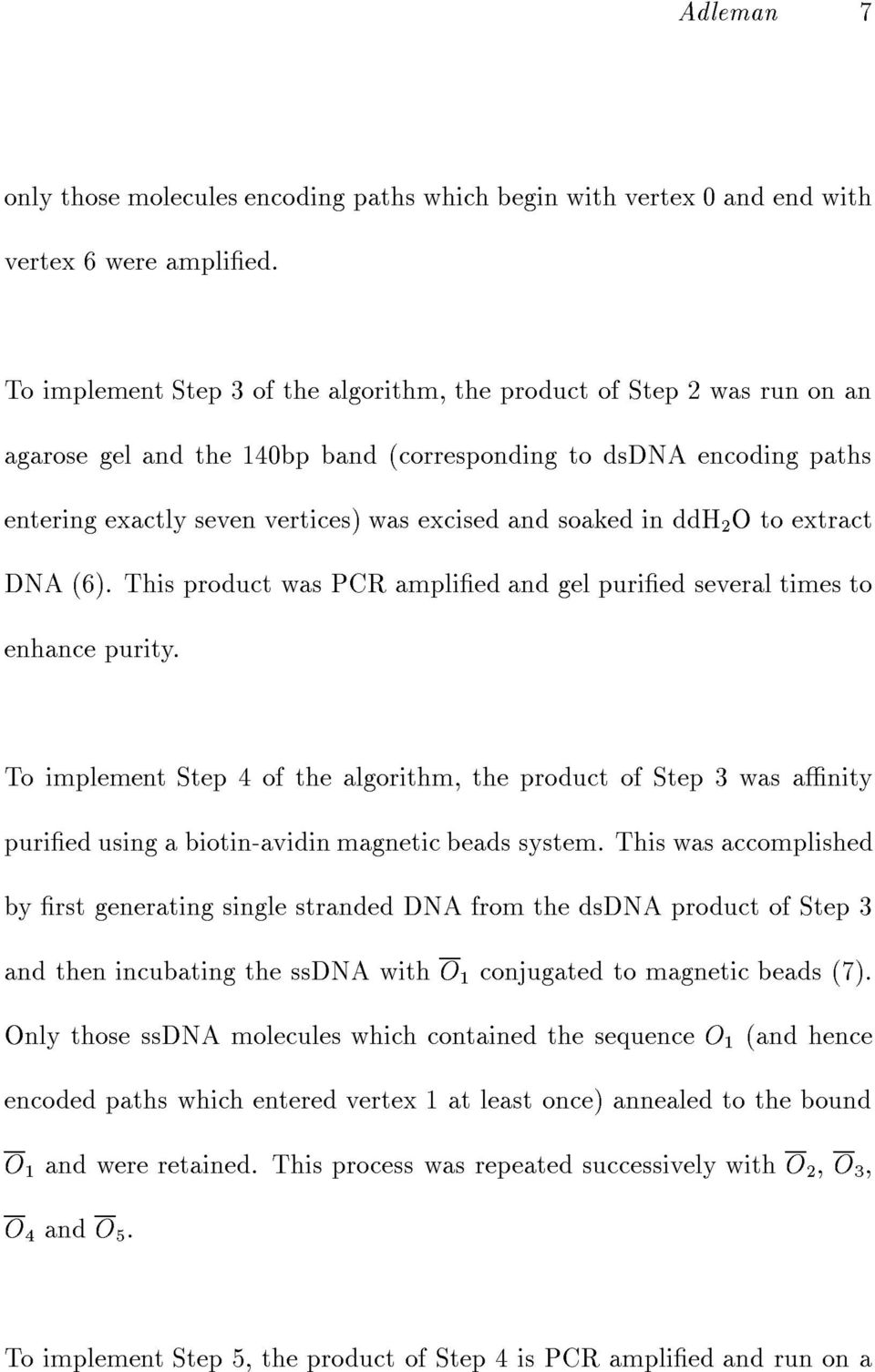 in ddh 2 Otoextract DNA (6). This product was PCR amplied and gel puried several times to enhance purity.