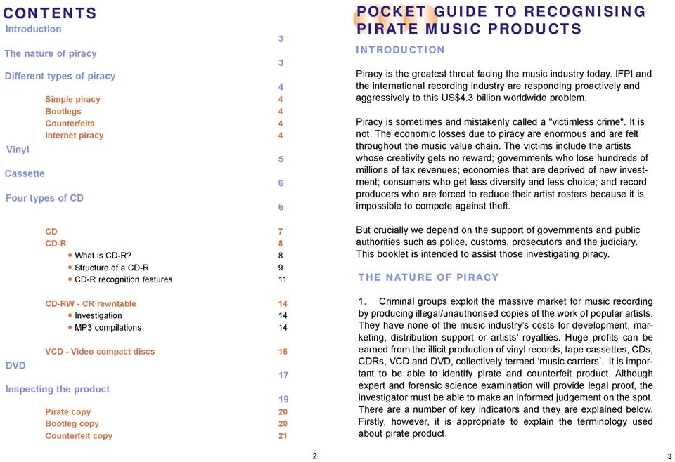 copy 20 copy 21 POCKET GUIDE TO O RECOGNISING PIRATE MUSIC PRODUCTS INTRODUCTION Piracy is the greatest threat facing the music industry today.