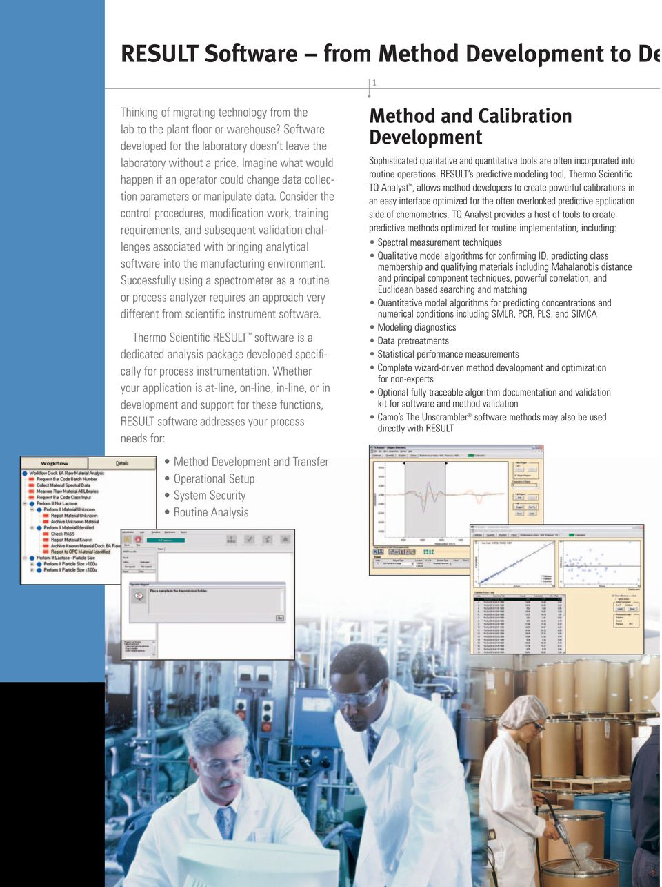 Consider the control procedures, modification work, training requirements, and subsequent validation challenges associated with bringing analytical software into the manufacturing environment.