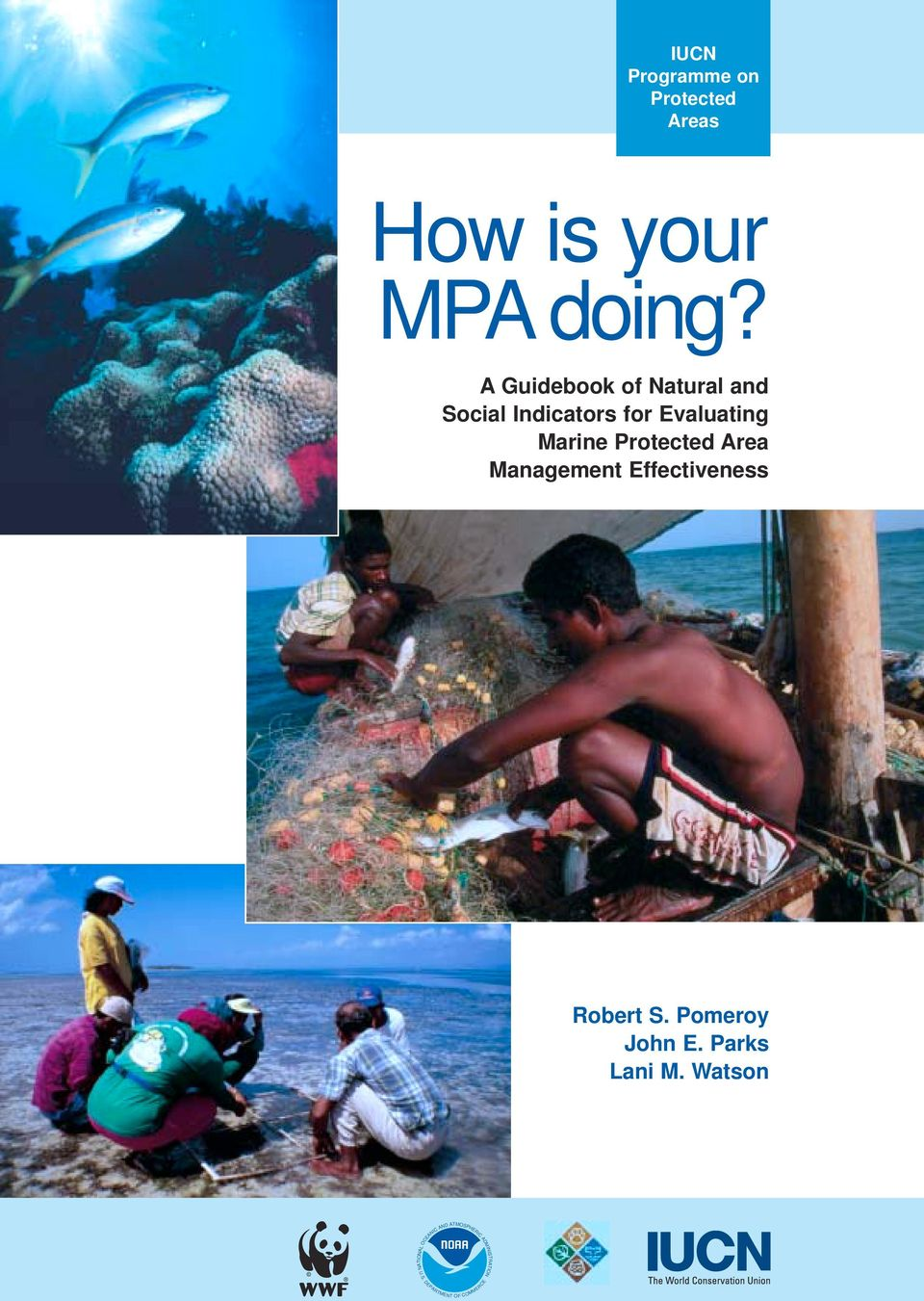 A Guidebook of Natural and Social Indicators for Evaluating Marine