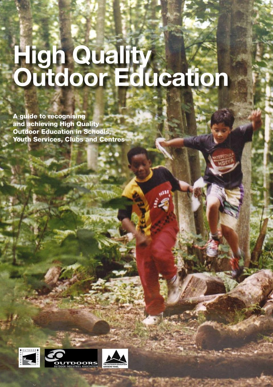 Outdoor Education in Schools, Youth Services,